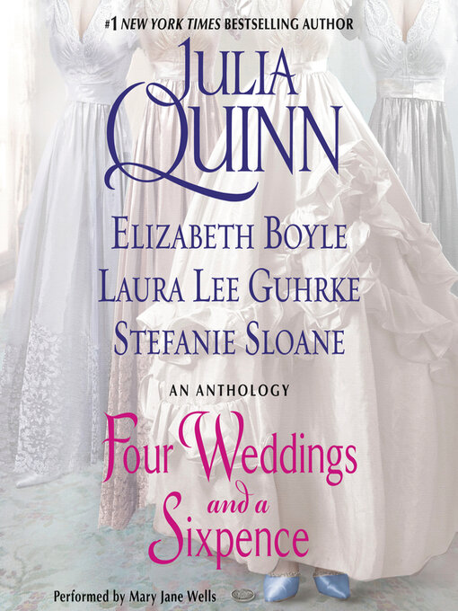 Title details for Four Weddings and a Sixpence by Julia Quinn - Available