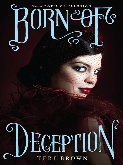Title details for Born of Deception by Teri Brown - Wait list