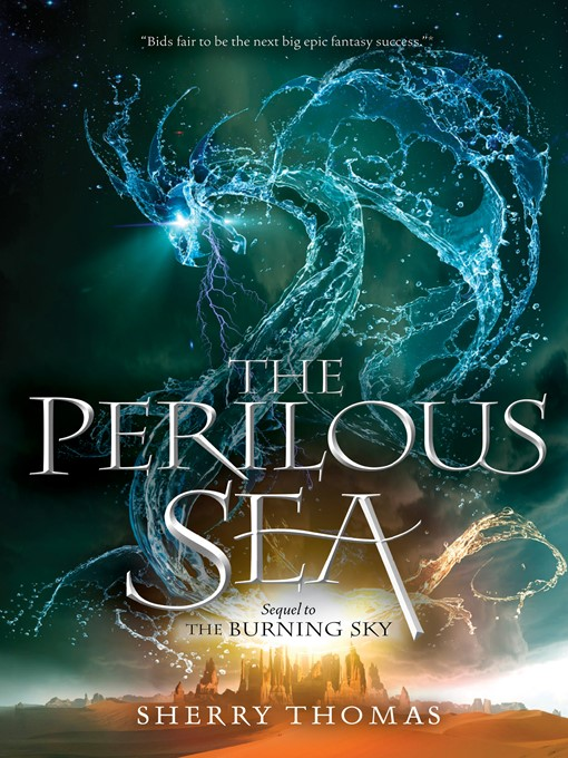 Title details for The Perilous Sea by Sherry Thomas - Wait list