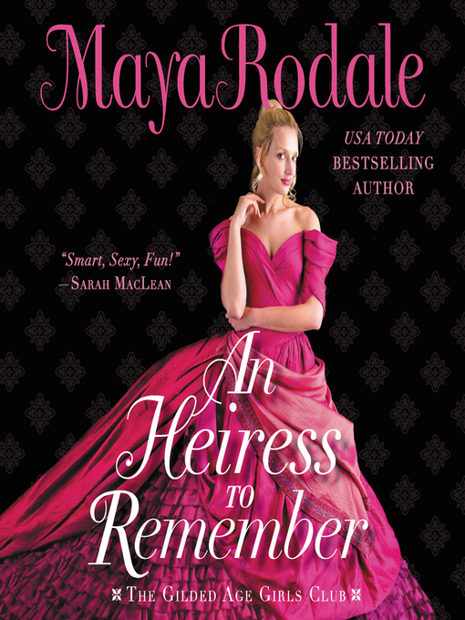Title details for An Heiress to Remember by Maya Rodale - Wait list