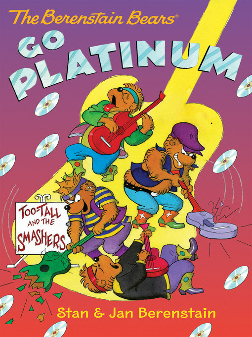 Cover of The Berenstain Bears Go Platinum