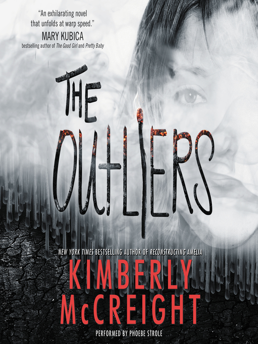 Title details for The Outliers by Kimberly McCreight - Available