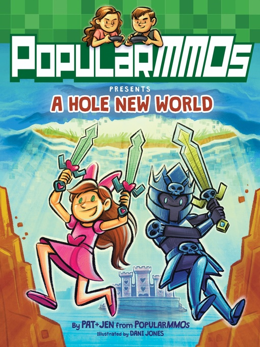 Title details for PopularMMOs Presents a Hole New World by PopularMMOs - Wait list