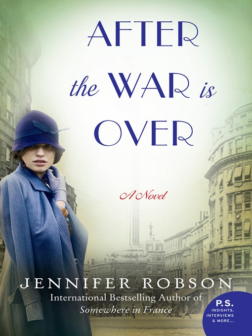 Title details for After the War Is Over by Jennifer Robson - Wait list
