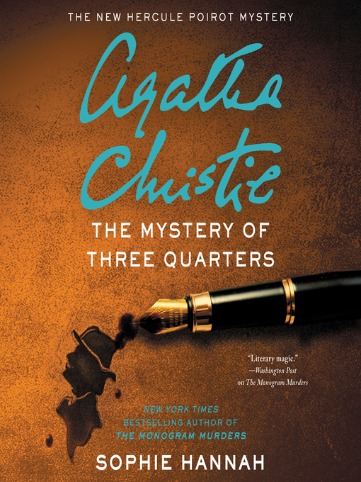 Title details for The Mystery of Three Quarters by Sophie Hannah - Available