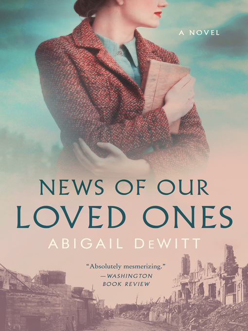 Title details for News of Our Loved Ones by Abigail DeWitt - Available