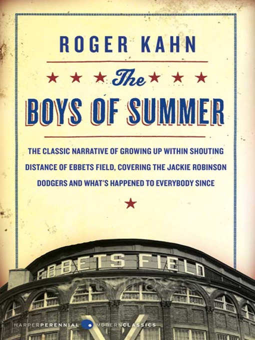 Title details for The Boys of Summer by Roger Kahn - Available