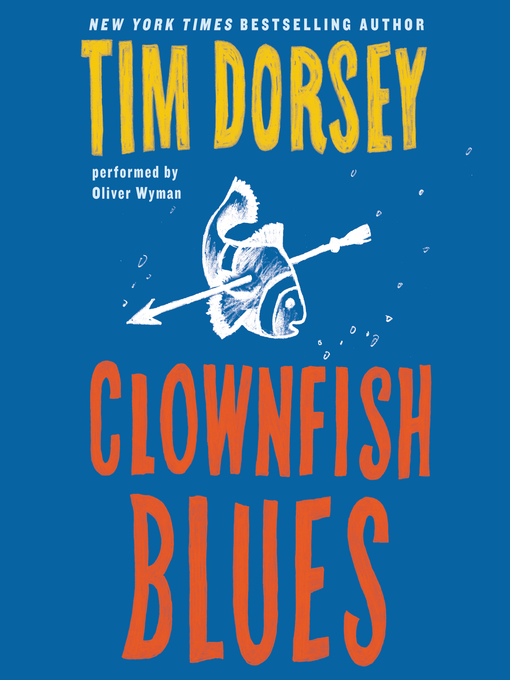 Title details for Clownfish Blues by Tim Dorsey - Wait list