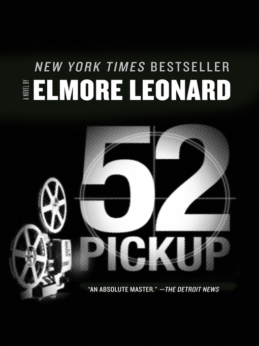 Title details for 52 Pickup by Elmore Leonard - Available