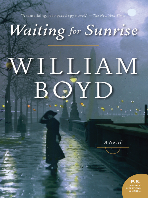 Title details for Waiting For Sunrise by William Boyd - Wait list