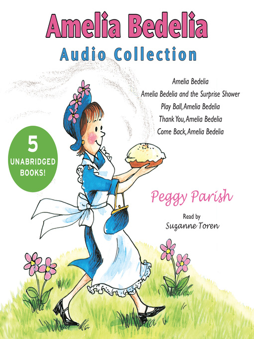 Title details for Amelia Bedelia Audio Collection by Peggy Parish - Wait list