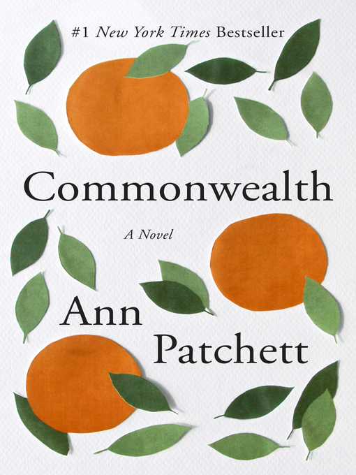 Title details for Commonwealth by Ann Patchett - Wait list