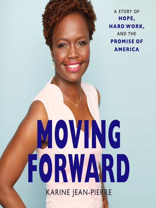 Title details for Moving Forward by Karine Jean-Pierre - Available
