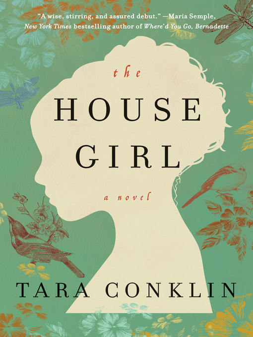 Title details for The House Girl by Tara Conklin - Available