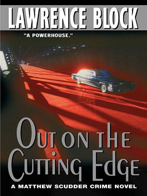 Title details for Out On the Cutting Edge by Lawrence Block - Wait list