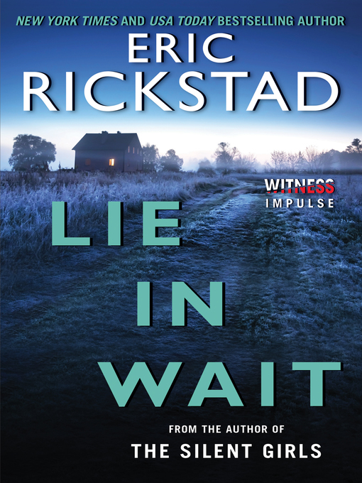 Title details for Lie in Wait by Eric Rickstad - Available