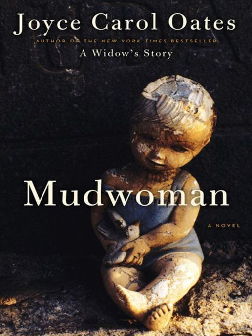 Title details for Mudwoman by Joyce Carol Oates - Wait list