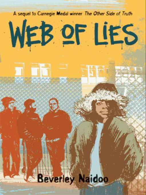 Title details for Web of Lies by Beverley Naidoo - Available