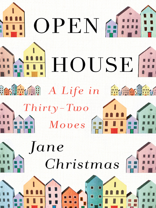 Title details for Open House by Jane Christmas - Wait list