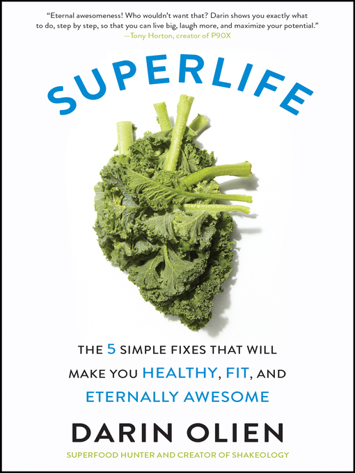 Title details for SuperLife by Darin Olien - Available