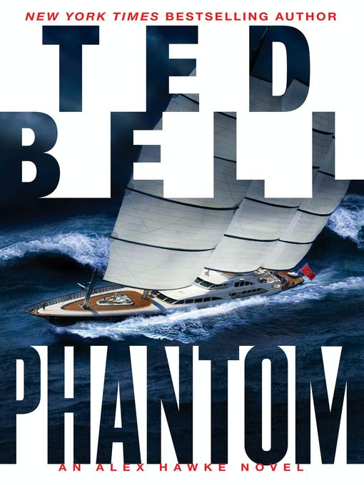 Title details for Phantom by Ted Bell - Wait list