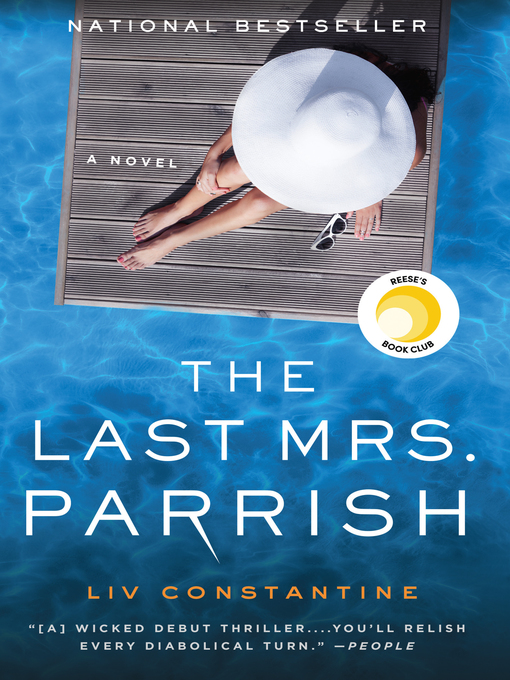 Title details for The Last Mrs. Parrish by Liv Constantine - Available