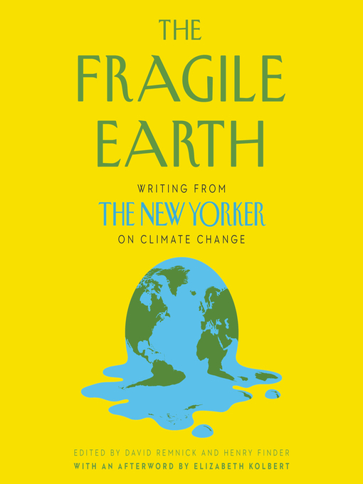 Title details for The Fragile Earth by David Remnick - Available