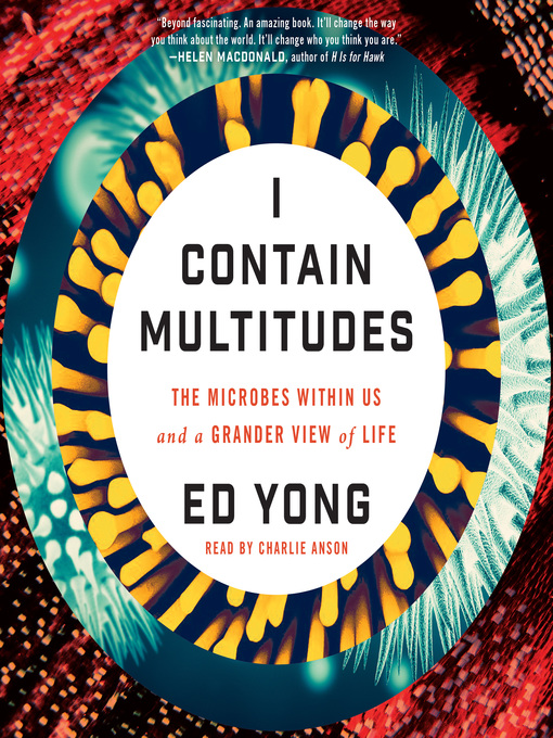 Title details for I Contain Multitudes by Ed Yong - Available