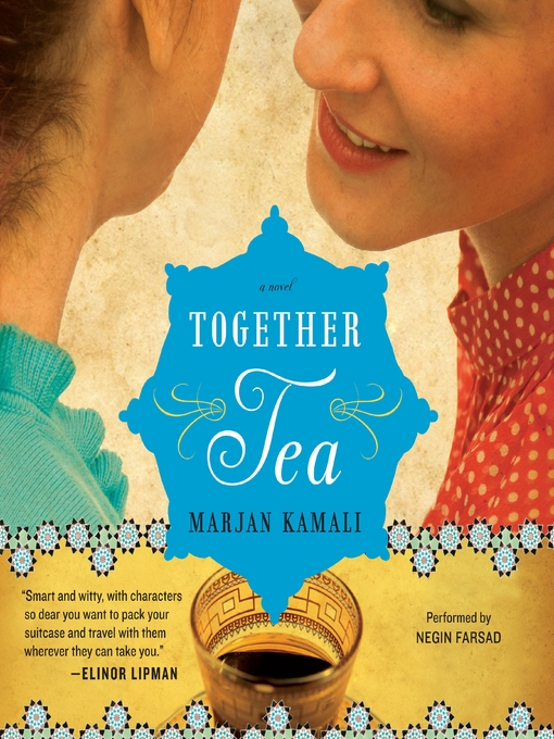 Title details for Together Tea by Marjan Kamali - Available
