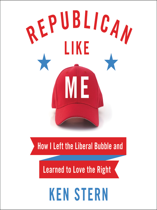 Title details for Republican Like Me by Ken Stern - Available