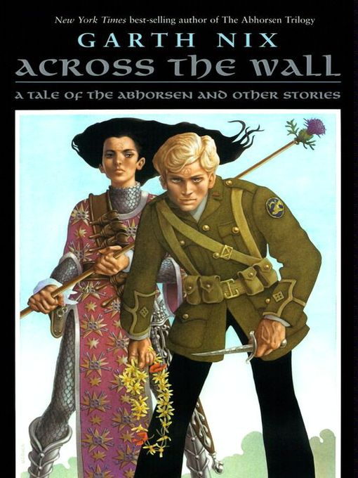 Title details for Across the Wall by Garth Nix - Available