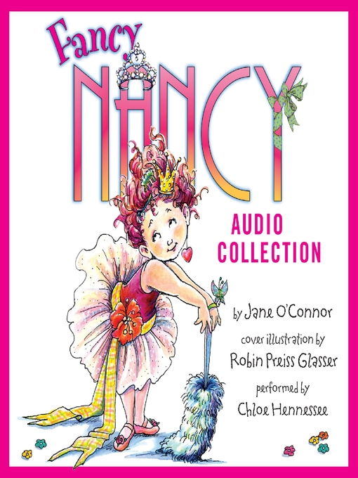 Title details for The Fancy Nancy Audio Collection by Jane O'Connor - Wait list