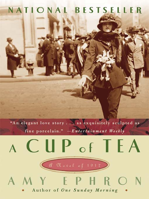 Title details for A Cup Of Tea by Amy Ephron - Available