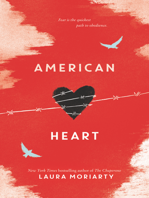 Title details for American Heart by Laura Moriarty - Available