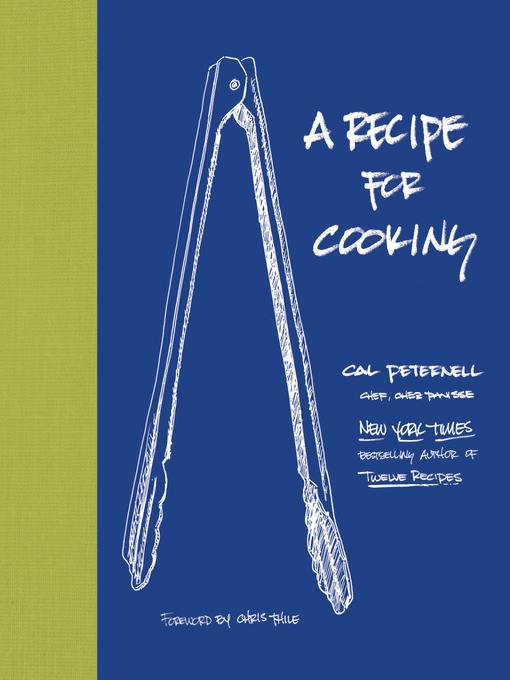 Upplýsingar um A Recipe for Cooking eftir Cal Peternell - Til útláns