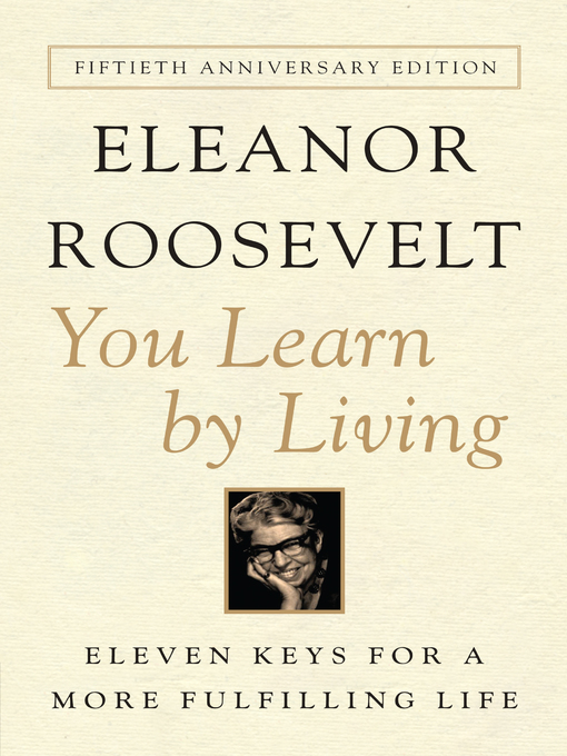 Title details for You Learn By Living by Eleanor Roosevelt - Available