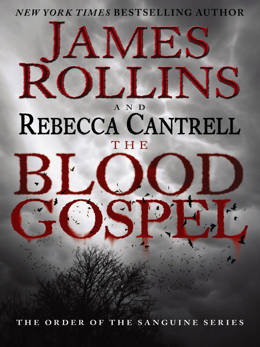Title details for The Blood Gospel by James Rollins - Available