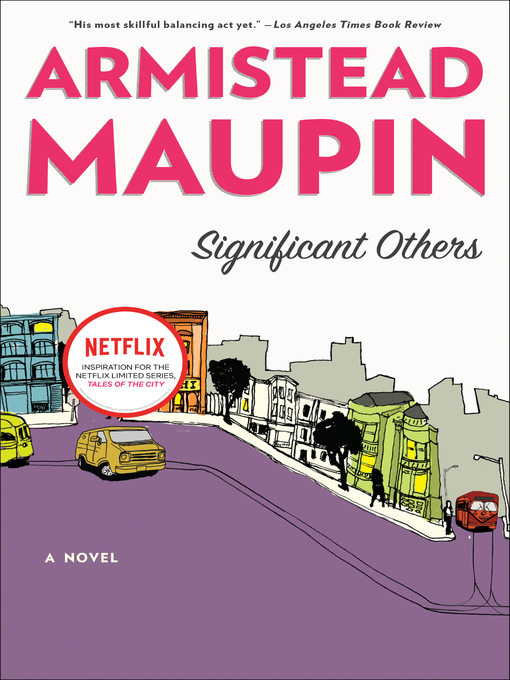 Title details for Significant Others by Armistead Maupin - Available