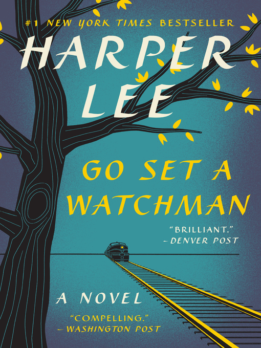 Title details for Go Set a Watchman by Harper Lee - Available