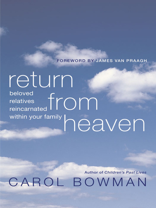 Title details for Return From Heaven by Carol Bowman - Available