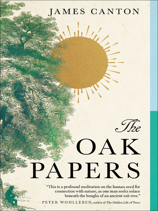 Title details for The Oak Papers by James Canton - Available