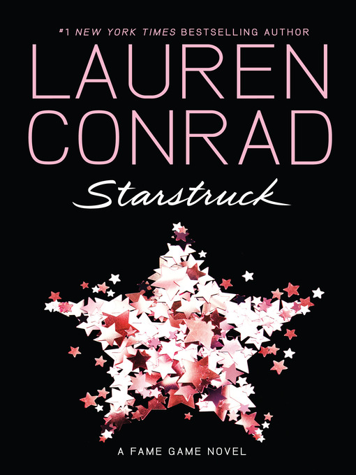 Title details for Starstruck by Lauren Conrad - Available