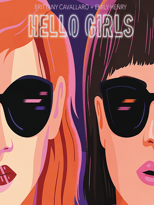 Title details for Hello Girls by Brittany Cavallaro - Wait list