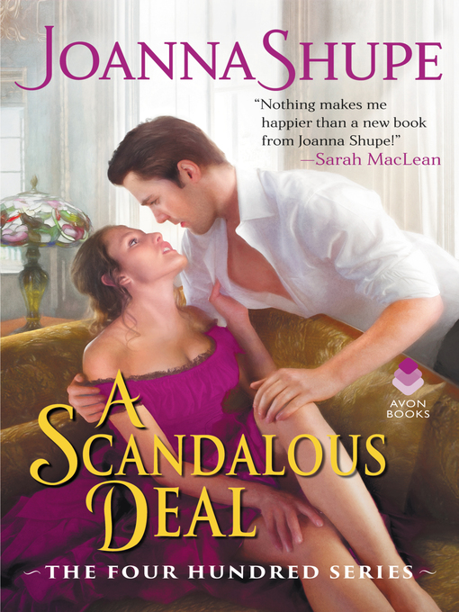 Title details for A Scandalous Deal by Joanna Shupe - Available