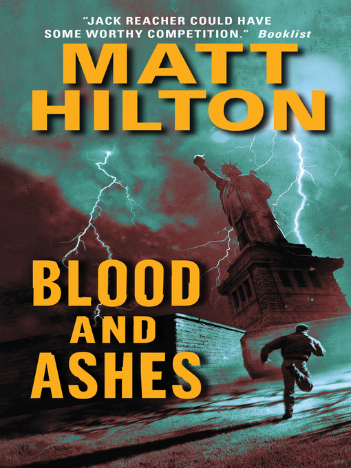 Title details for Blood and Ashes by Matt Hilton - Available