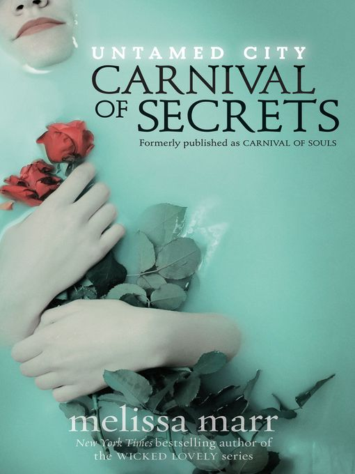 Title details for Carnival of Secrets by Melissa Marr - Available