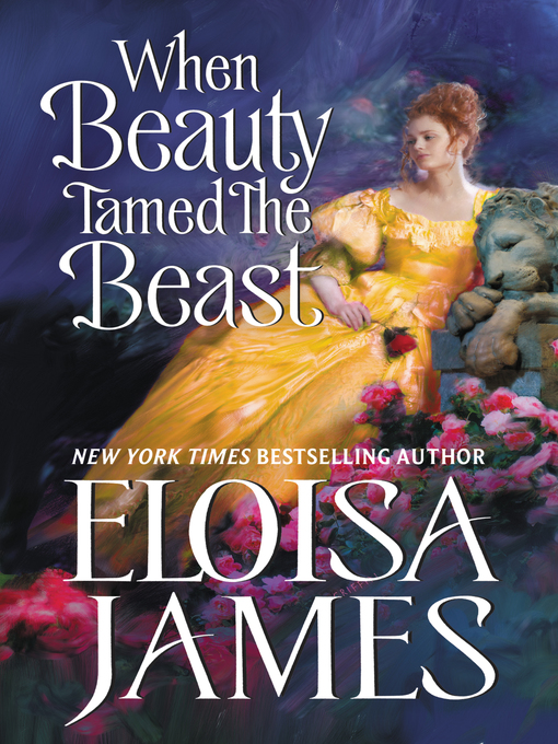 Title details for When Beauty Tamed the Beast by Eloisa James - Wait list