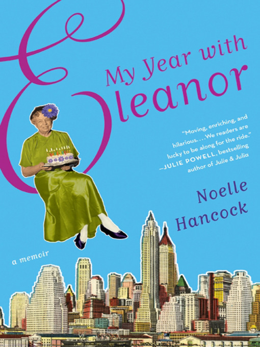 Title details for My Year with Eleanor by Noelle Hancock - Available