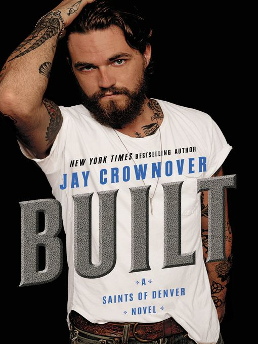 Title details for Built by Jay Crownover - Wait list
