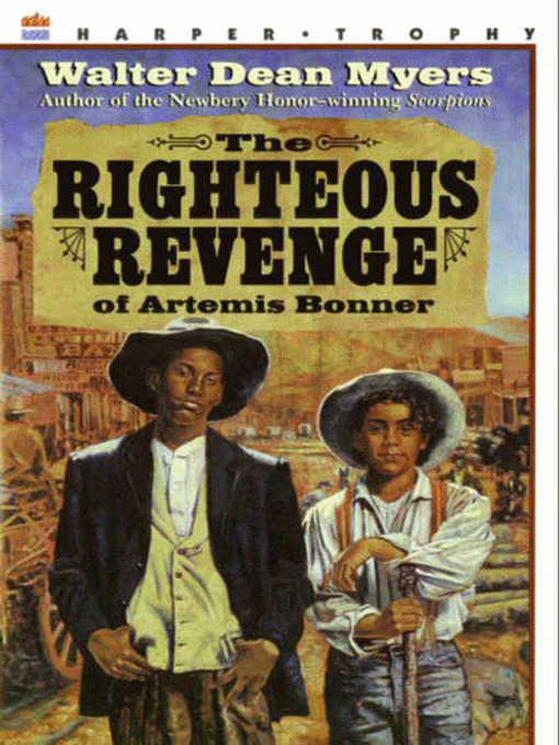 Title details for The Righteous Revenge of Artemis Bonner by Walter Dean Myers - Available